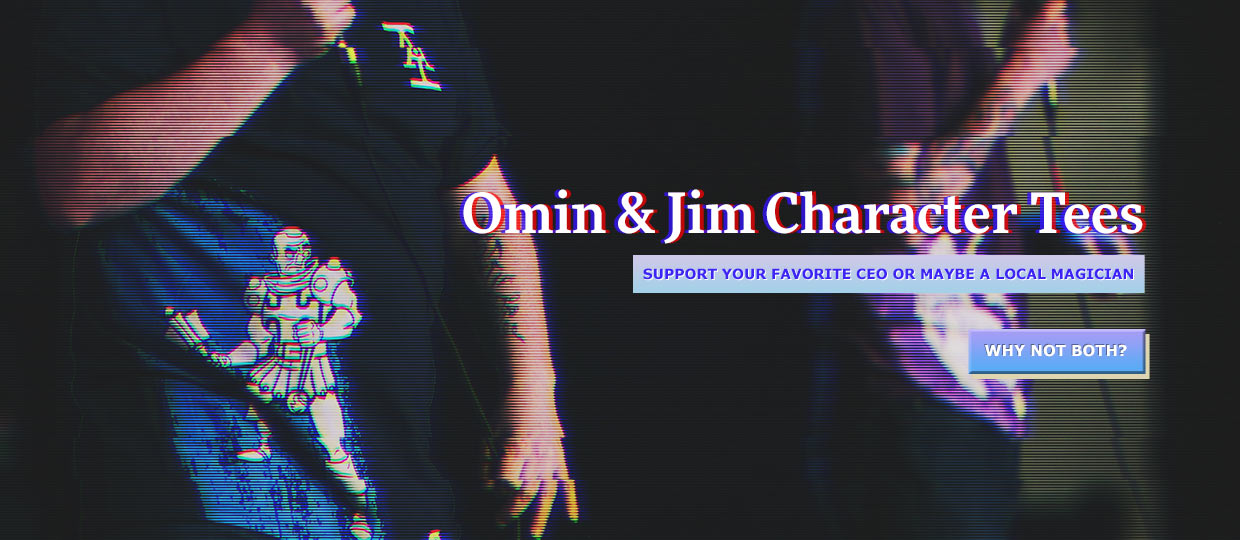 Omin & Jim Character Tees - Represent your favourite CEO or maybe a local magician - Why Not Both?
